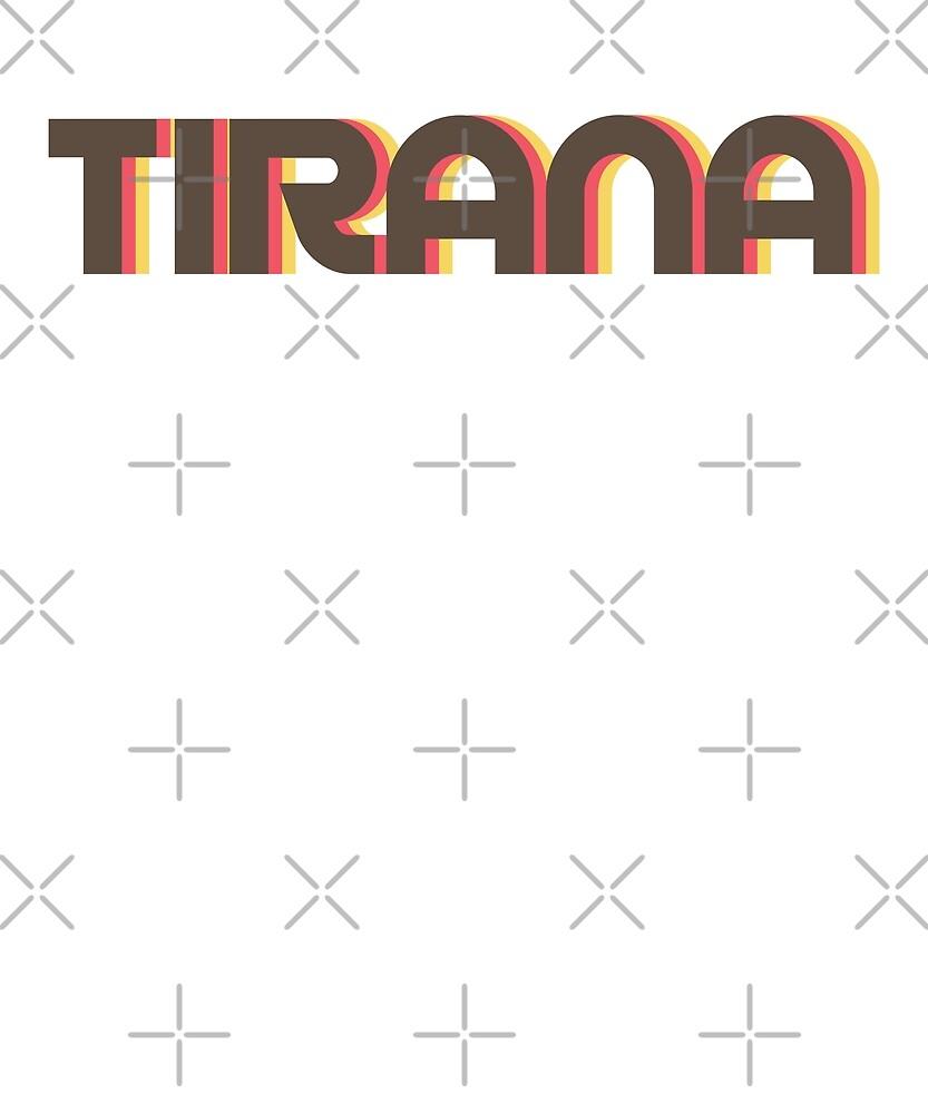 Retro Tirana T-Shirt by designkitsch