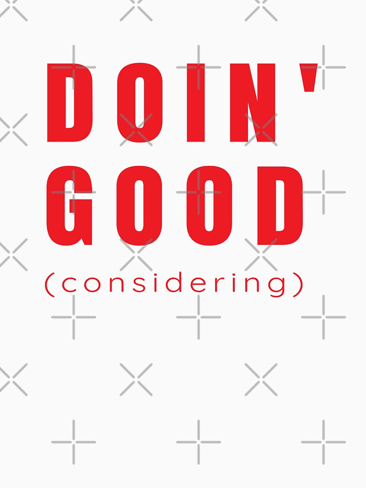 Doin' Good, Considering  by TNTs