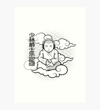 SHAOLIN JAZZ - Meditation Art Print