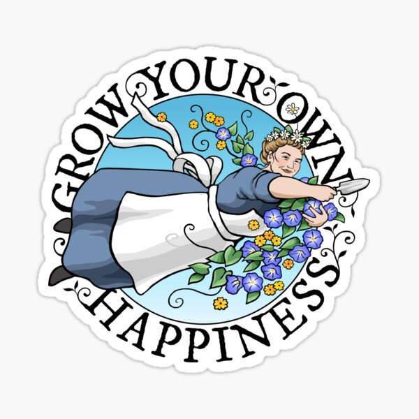 Grow Your Own Happiness with Empress of Dirt Sticker