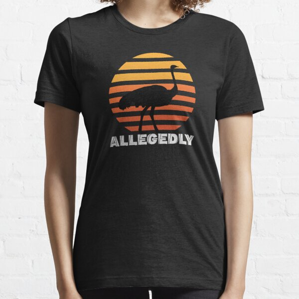 Allegedly  Essential T-Shirt