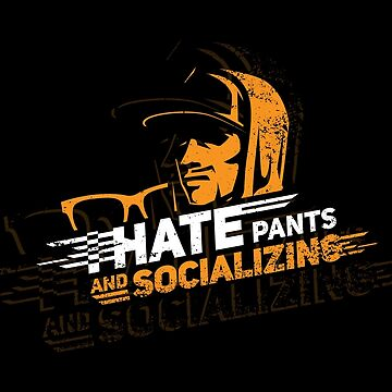 I Hate Pants And Socializing Introvert Quotes Gift by Pubi