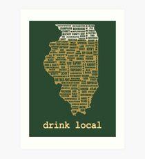 Drink Local - Illinois Beer Shirt Art Print