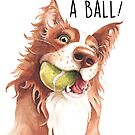 Have A Ball! by Sarah  Mac Illustration