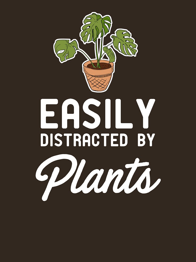 Easily Distracted By Plants by bravos