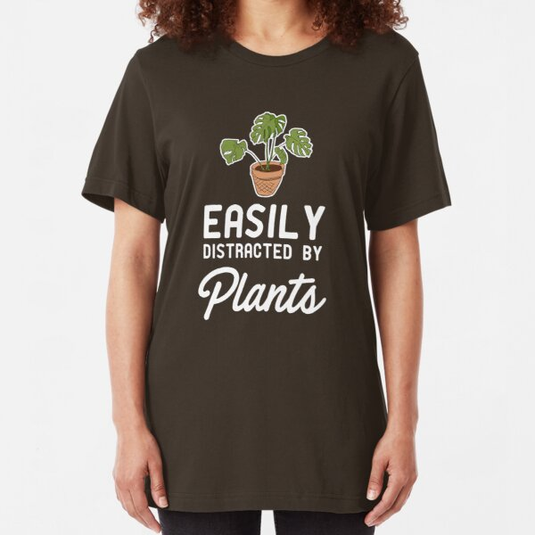 Easily Distracted By Plants Slim Fit T-Shirt