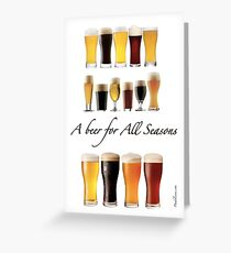 A beer for all season  Greeting Card