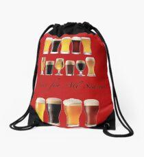 A beer for all season  Drawstring Bag