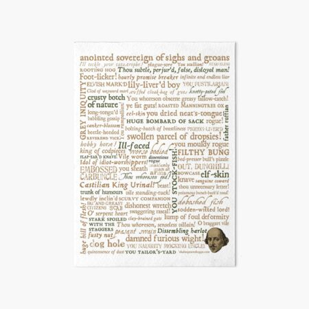 Shakespeare's Insults Collection - Revised Edition (by incognita) Art Board Print