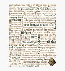 Shakespeare's Insults Collection - Revised Edition (by incognita) Photographic Print
