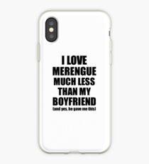 Merengue Girlfriend Funny Valentine Gift Idea For My Gf From Boyfriend I Love iPhone Case