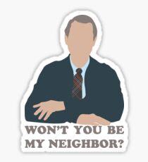 Won't You Be My Neighbor? Sticker