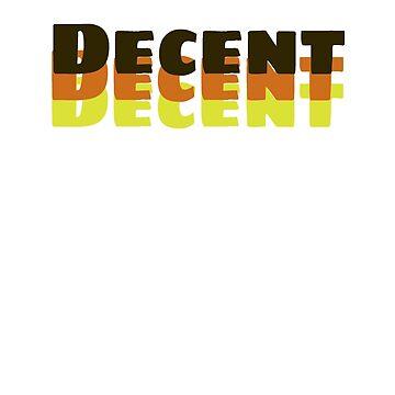 DECENT by underscorepound