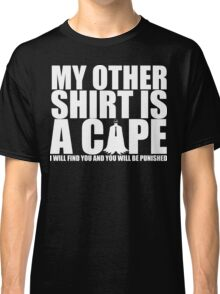 """Alter Ego: Detective """"I will find you..."""" Classic T-Shirt"""