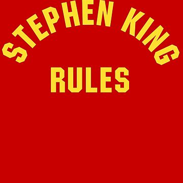 Stephen King Rules by Sacredbluerose
