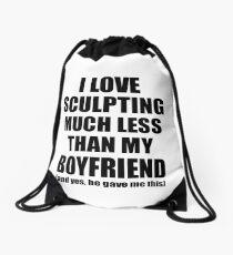 Sculpting Girlfriend Funny Valentine Gift Idea For My Gf From Boyfriend I Love Drawstring Bag