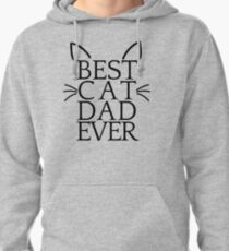 Best Cat Dad Ever Pullover Hoodie