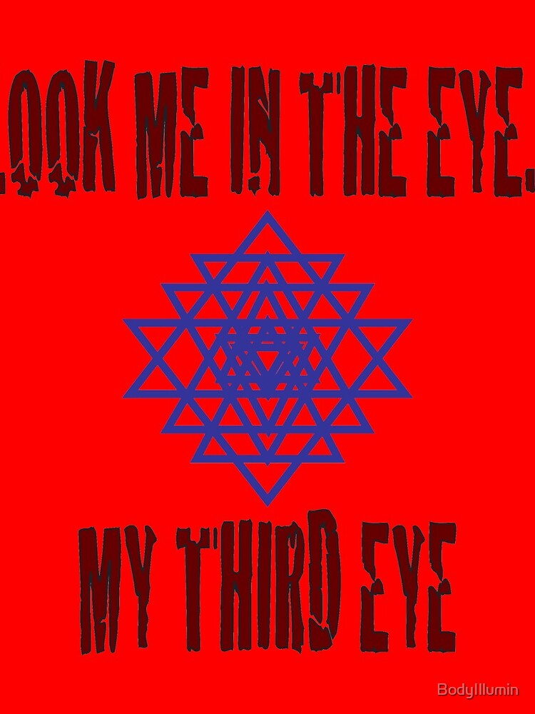 Third Eye - Schau mir in die Augen ... mein drittes Auge von BodyIllumin