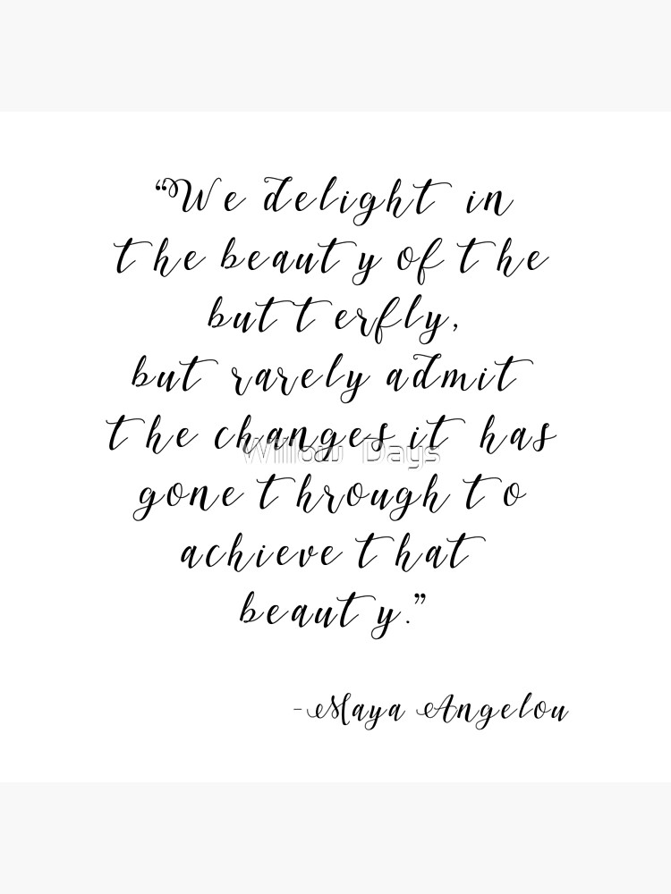 Maya Angelou Changes Quote Print, Black and White Typography  by avit1