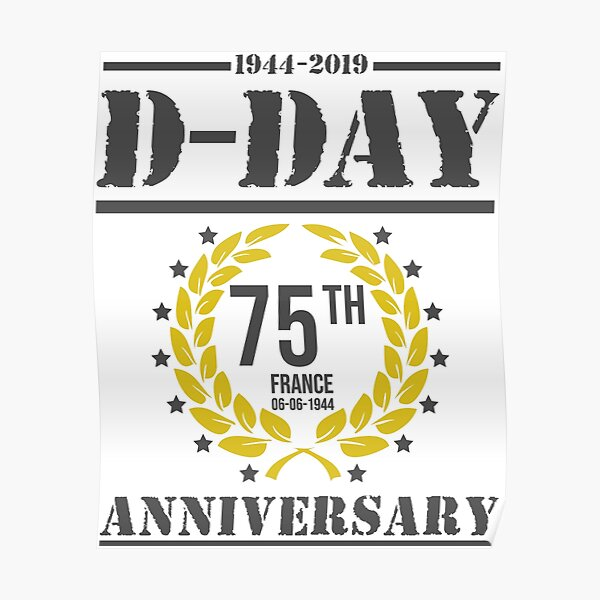 D-Day 75th Anniversary 1944 - 2019 Poster