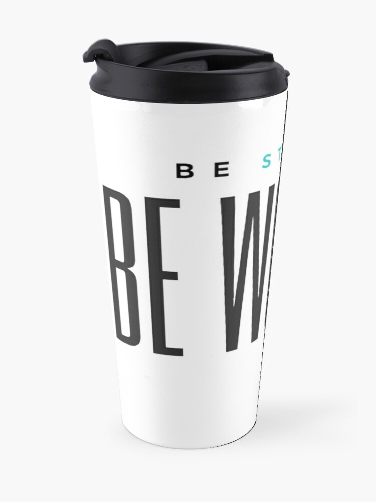 Alternate view of Be Strong. Be Woman. Travel Mug