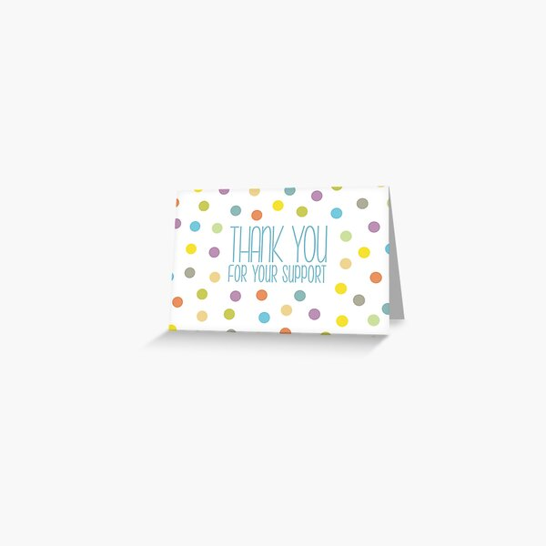 Thank You For Your Support, Colourful Confetti Greeting Card