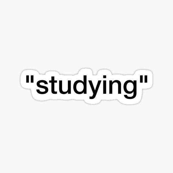 """studying"" Sticker"