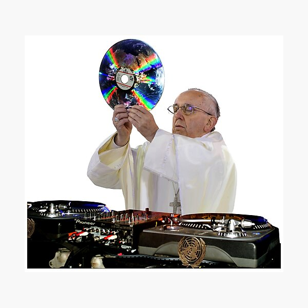 DJ Earth Pope Francis, EDM Holy Father Photographic Print