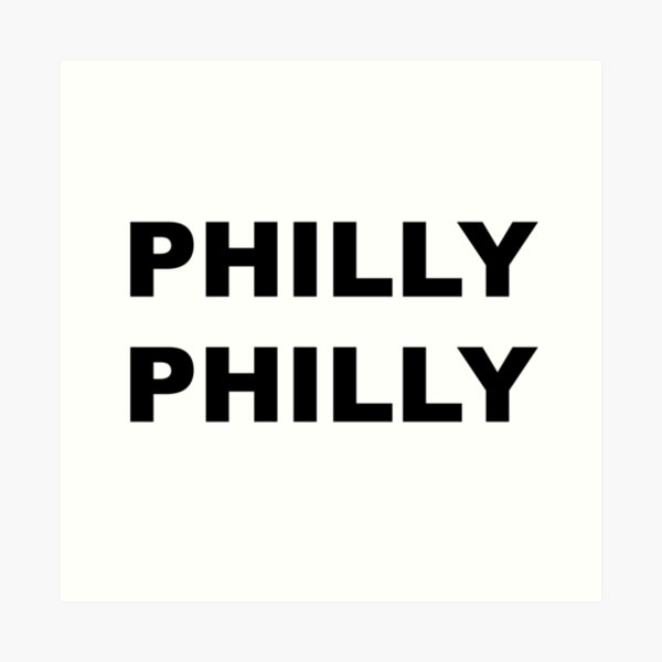 Philly Philly Art Print