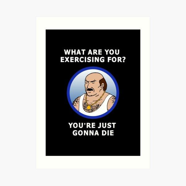 Carl Fitness Advice Art Print