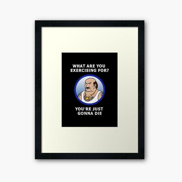 Carl Fitness Advice Framed Art Print