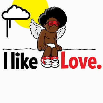 I like Love. by kdigraphics