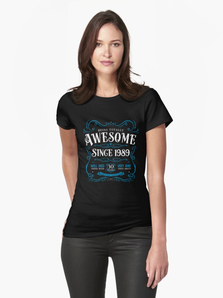 30th Birthday Gift Awesome Since 1989 Womens T Shirt