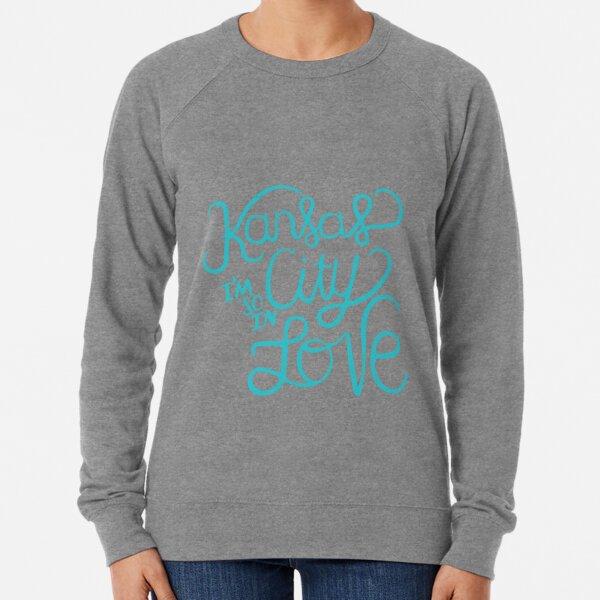 Kansas City Im So In Love (Turquoise) Lightweight Sweatshirt