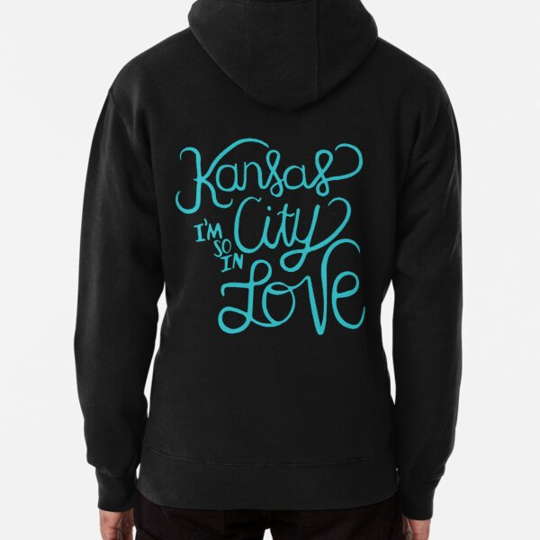 Kansas City Im So In Love (Turquoise) Pullover Hoodie