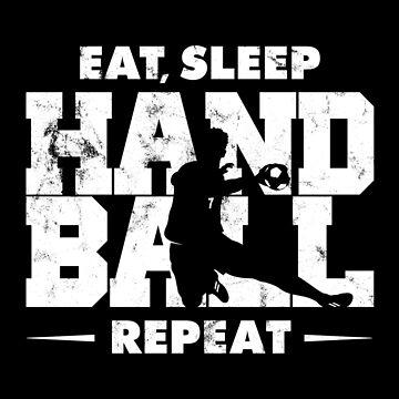 EAT, SLEEP, HANDBALL, REPEAT VINTAGE by SUBGIRL
