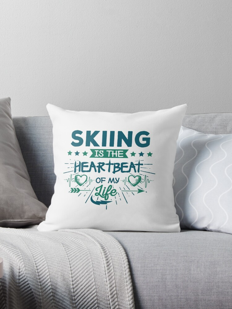 'Heartbeat Skiing T-Shirt - Cool Funny Nerdy Comic Graphic Skier Skiing  Winter Sports Humor Quote Sayings Shirt Gift Gift Idea' Throw Pillow by