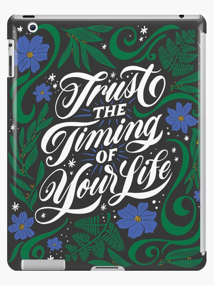 Trust the Timing of Your Life by Angelina Kein