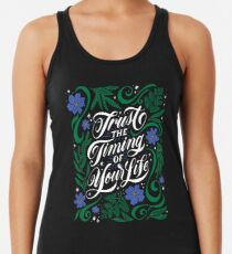 Trust the Timing of Your Life Racerback Tank Top