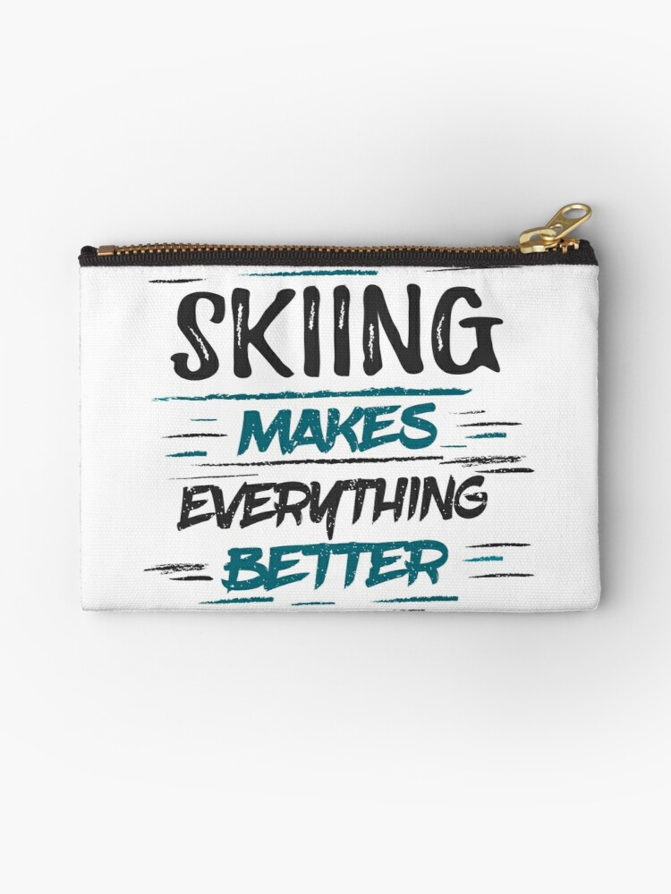 Skiing Makes Everything Better T Shirt Cool Funny Funny Retro Vintage Ski Holiday Skiing Skier Ski Instructor Love Graphic Image Humor Sayings