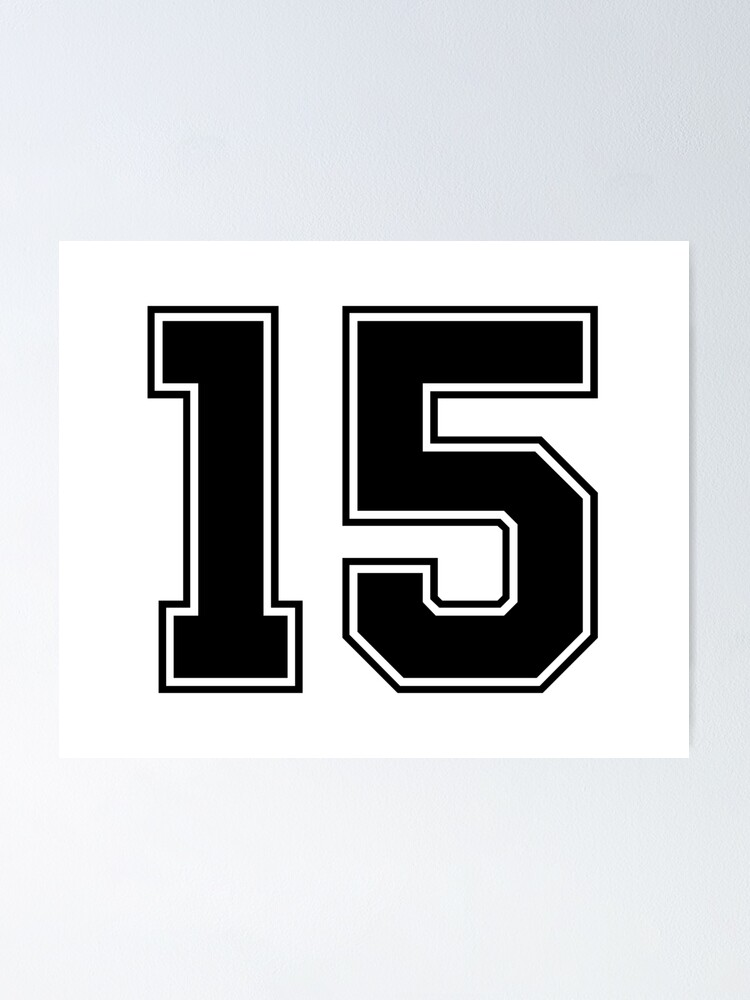 15 American Football Classic Vintage Sport Jersey Number in black number on white background for american football, baseball or basketball   Poster