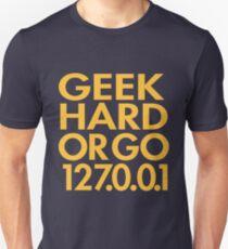 Geek Hard Unisex T-Shirt