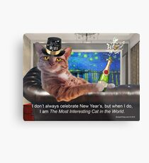 The Most Interesting Cat New Year's Metal Print
