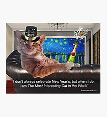 The Most Interesting Cat New Year's Photographic Print