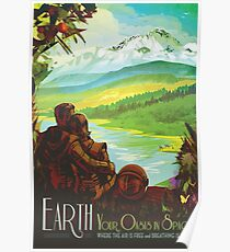 Earth : Your Oasis in Space Poster