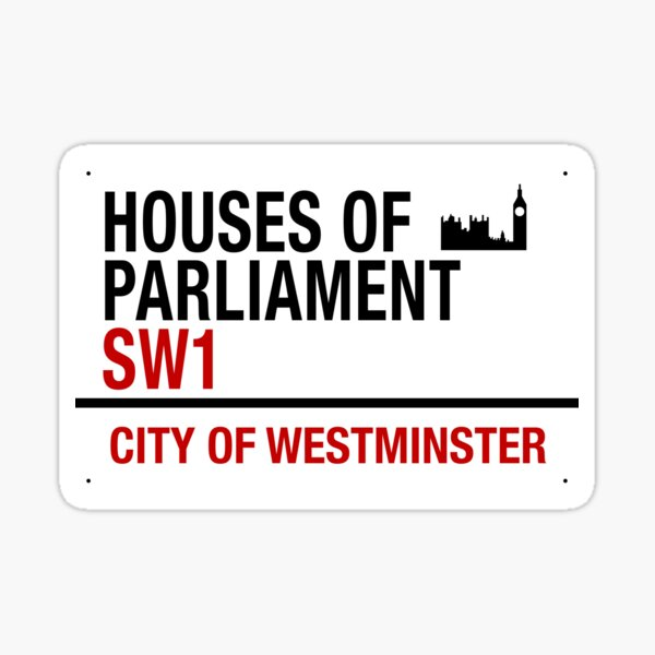 HOUSES OF PARLIAMENT SIGNAGE Sticker