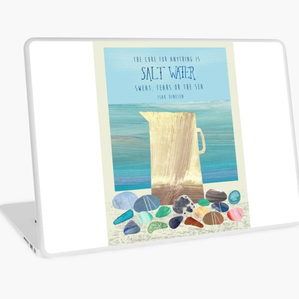 The cure for anything is salt water Laptop Skin