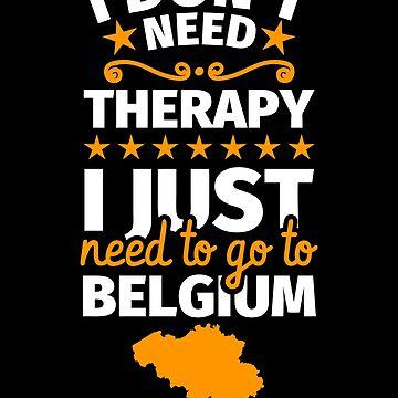 Belgium gifts funny saying Belgian by fabianb