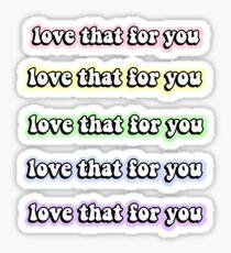 Pegatina Paquete de pegatinas de Love That For You