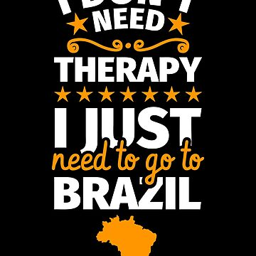Brazil gifts funny saying Brazilian by fabianb